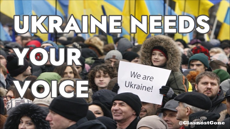 Ukraine Needs Your Voice